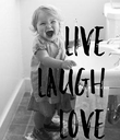 LIVE LAUGH LOVE - Personalised Poster large