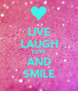 LIVE LAUGH LOVE AND SMILE - Personalised Poster large