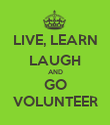 LIVE, LEARN LAUGH AND GO VOLUNTEER - Personalised Poster large