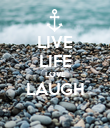LIVE LIFE LOVE LAUGH  - Personalised Poster large