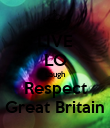 LIVE LO Laugh Respect Great Britain - Personalised Poster large