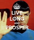 LIVE LONG AND PROSPER  - Personalised Poster large