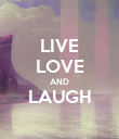 LIVE LOVE AND LAUGH  - Personalised Poster large