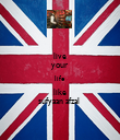 live your life like sufyaan afzal  - Personalised Poster large