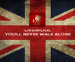 LIVERPOOL YOU'LL NEVER WALK ALONE    - Personalised Poster large