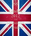 London 2012 was sooooooo awesome - Personalised Poster large