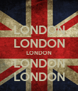 LONDON LONDON LONDON LONDON LONDON - Personalised Poster large