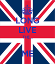LONG LIVE THE...  ME - Personalised Poster large