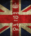 Love 1D And Party On - Personalised Poster large