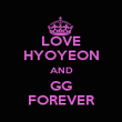 LOVE HYOYEON AND GG FOREVER - Personalised Poster large