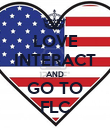 LOVE INTERACT AND GO TO FLC - Personalised Poster large