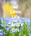 Love Life AND CARRY ON - Personalised Poster large