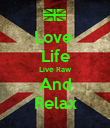 Love  Life Live Raw And Relax - Personalised Poster large