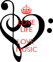 LOVE LIFE  LOVE  MUSIC - Personalised Poster small