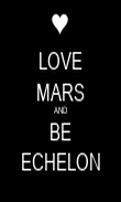 LOVE MARS AND BE ECHELON - Personalised Poster large