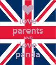 love parents AND love panda - Personalised Poster large