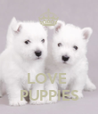 LOVE  PUPPIES - Personalised Poster large
