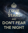 LOVE STARS AND DON'T FEAR THE NIGHT - Personalised Poster large