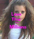 Love  This   Girl  Millions  - Personalised Poster large