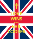 LOVE WINS AND EVIL LOOSES - Personalised Poster large