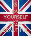 LOVE YOURSELF AND STAY BEAUTIFUL - Personalised Poster small