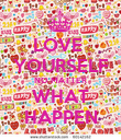 LOVE  YOURSELF NO MATTER WHAT HAPPEN - Personalised Poster large