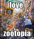 love  zootopia - Personalised Poster large