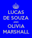LUCAS DE SOUZA AND OLIVIA MARSHALL - Personalised Poster large