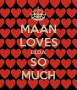 MAAN LOVES ELDA SO MUCH - Personalised Poster large