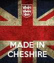 MADE IN CHESHIRE - Personalised Poster large