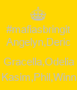#mafiasbringit Angelyn,Deric  Gracella,Odelia Kasim,Phil,Winn - Personalised Poster large