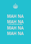 MAH NA MAH NA Doo-doo-dee-doo-doo MAH NA MAH NA - Personalised Poster large