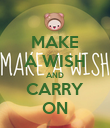 MAKE A WISH AND CARRY ON - Personalised Poster large