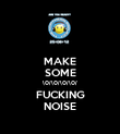 MAKE SOME \0/\0/\0/\0/ FUCKING NOISE - Personalised Poster large