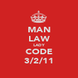 MAN LAW LADY CODE 3/2/11 - Personalised Poster large