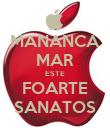 MANANCA MAR ESTE FOARTE SANATOS - Personalised Poster large