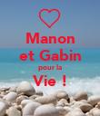 Manon et Gabin pour la Vie !  - Personalised Poster large
