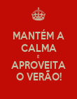 MANTÉM A CALMA E APROVEITA O VERÃO! - Personalised Poster large