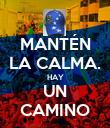 MANTÉN LA CALMA. HAY UN CAMINO - Personalised Poster large