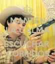 MANTÉN LA CALMA Y ESCUCHAR  CORRIDOS - Personalised Poster large