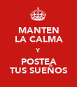 MANTEN LA CALMA Y POSTEA TUS SUEÑOS - Personalised Large Wall Decal
