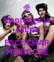 Mantenga la calma y ESCUCHAR MEXICORE - Personalised Poster large