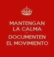 MANTENGAN LA CALMA Y DOCUMENTEN EL MOVIMIENTO - Personalised Poster large