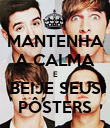 MANTENHA A CALMA E BEIJE SEUS PÔSTERS - Personalised Poster large