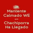 Mantente Calmado WE que Chachiporra Ha Llegado - Personalised Poster large