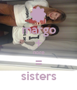 margo + nore = sisters - Personalised Poster large