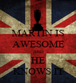 MARTIN IS AWESOME AND HE KNOWS IT - Personalised Poster large