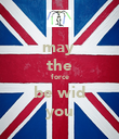 may  the force be wid you - Personalised Poster large