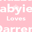 Mazza  Babyiee Loves Darren  wilde - Personalised Poster large