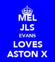 MEL JLS EVANS LOVES ASTON X - Personalised Poster large